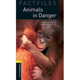 Oxford Bookworms Factfiles: Animals in Danger