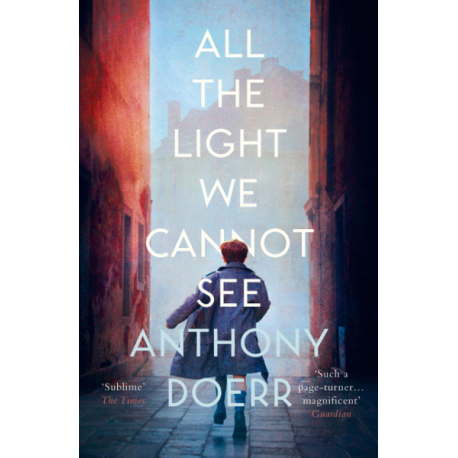 All the Light We Cannot See Fourth Estate 9780007548699