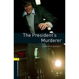 Oxford Bookworms: The President's Murderer