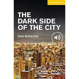 Cambridge Readers: The Dark Side of the City + Audio download