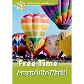 Discover! 3 Free Time Around the World + Audio CD