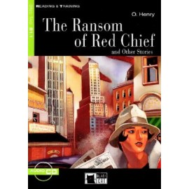 The Ransom of Red Chief and Other Stories + CD