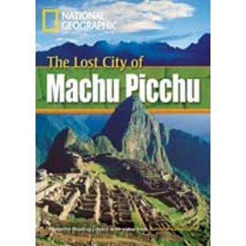 National Geographic Footprint Readers: The Lost City of Machu Picchu + DVD