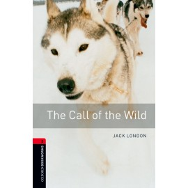 Oxford Bookworms: The Call of the Wild + MP3 audio download