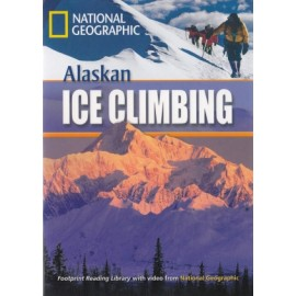 National Geographic Footprint Readers: Alaskan Ice Climbing + DVD