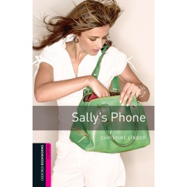 Oxford Bookworms: Sally's Phone + MP3 audio download