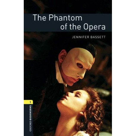 Oxford Bookworms: The Phantom of the Opera + MP3 audio download Oxford University Press 9780194620345