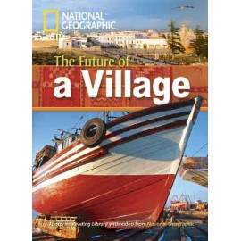 National Geographic Footprint Readers: The Future of a Village + DVD