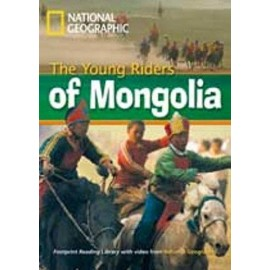 National Geographic Footprint Readers: The Young Riders of Mongolia+ DVD