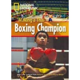 National Geographic Footprint Readers: Making a Thai Boxing Champion + DVD