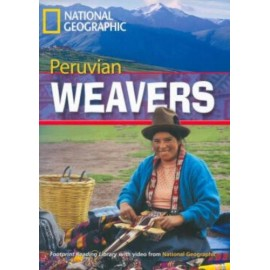National Geographic Footprint Readers: Peruvian Weavers + DVD