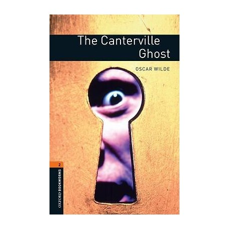 Oxford Bookworms: The Canterville Ghost Oxford University Press 9780194790536