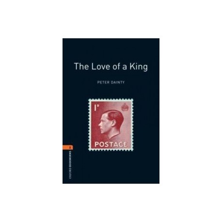 Oxford Bookworms: The Love of a King + CD Oxford University Press 9780194790482