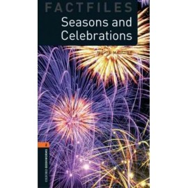 Oxford Bookworms Factfiles: Seasons and Celebrations