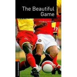 Oxford Bookworms Factfiles: The Beautiful Game