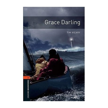 Oxford Bookworms: Grace Darling + CD Oxford University Press 9780194790239
