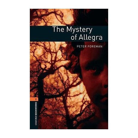 Oxford Bookworms: The Mystery of Allegra + CD Oxford University Press 9780194790284