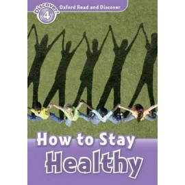 Discover! 4 How to Stay Healthy