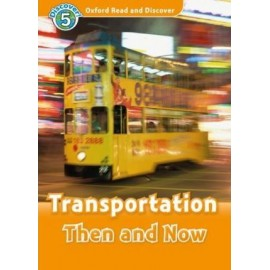 Discover! 5 Transportation Then and Now + Audio CD
