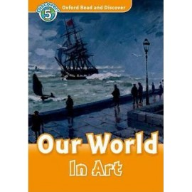 Discover! 5 Our World in Art