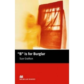 Macmillan Readers: B is For Burglar