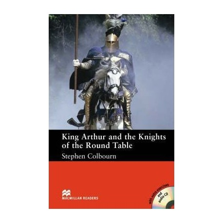 King Arthur and the Knights of the Round Table + CD Macmillan 9780230026858