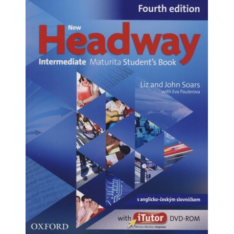 New Headway Intermediate Fourth Edition Maturita Student's Book + iTutor DVD-ROM Czech Edition Oxford University Press 9780194770477