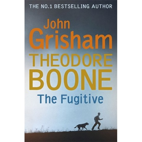 Theodore Boone: The Fugitive Hodder & Stoughton 9781473626959
