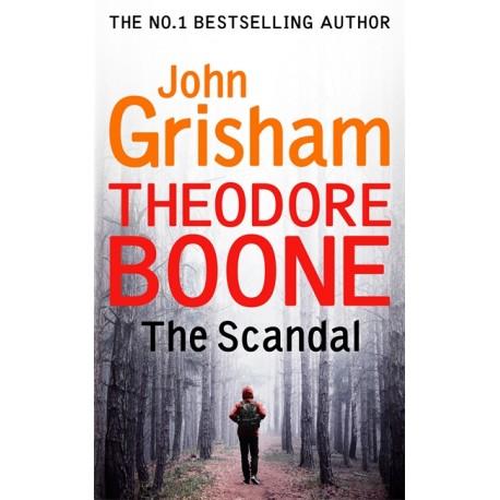 Theodore Boone: The Scandal Hodder & Stoughton 9781444767735