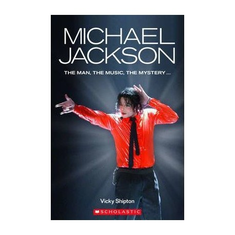 Scholastic Readers: Michael Jackson + CD Scholastic 9781905775835