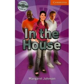 Cambridge Readers: In the House + Audio CDs