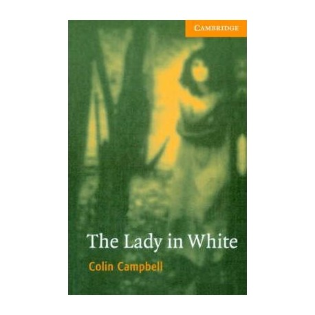 Cambridge Readers: The Lady in White + Audio CD Cambridge University Press 9780521686150