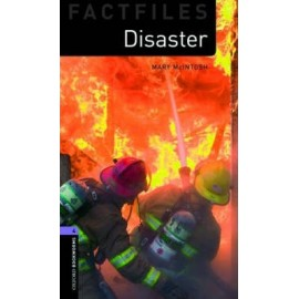 Oxford Bookworms Factfiles: Disaster!