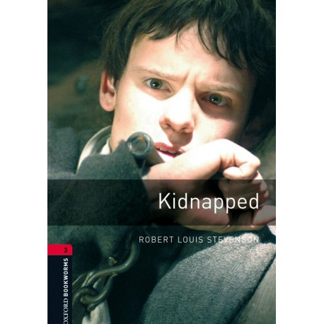 Oxford Bookworms: Kidnapped Oxford University Press 9780194791205