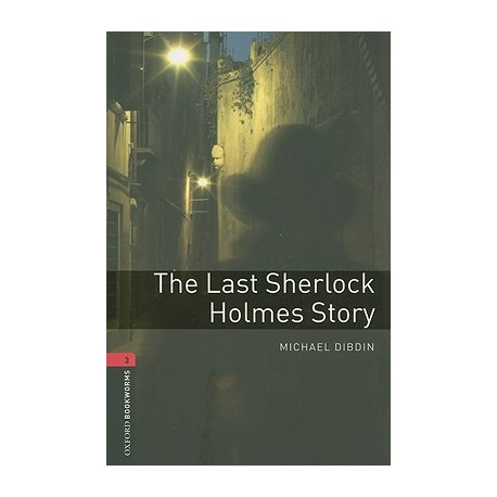 Oxford Bookworms: The Last Sherlock Holmes Story + CD Oxford University Press 9780194793025