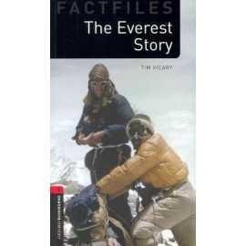 Oxford Bookworms Factfiles: The Everest Story
