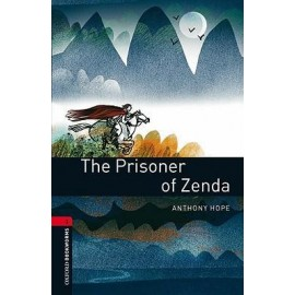 Oxford Bookworms: The Prisoner of Zenda