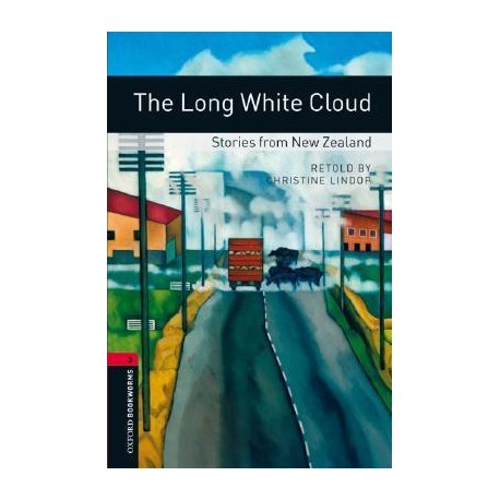 Oxford Bookworms: The Long White Cloud - Stories from New Zealand + CD Oxford University Press 9780194793032