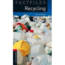 Oxford Bookworms Factfiles: Recycling