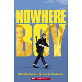 Scholastic Readers: Nowhere Boy + CD