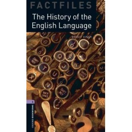 Oxford Bookworms Factfiles: The History of the English Language