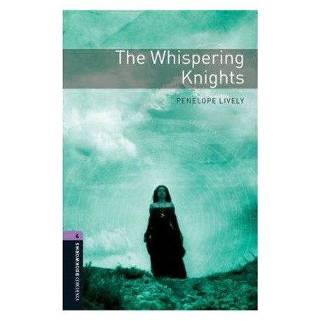 Oxford Bookworms: The Whispering Knights Oxford University Press 9780194791946