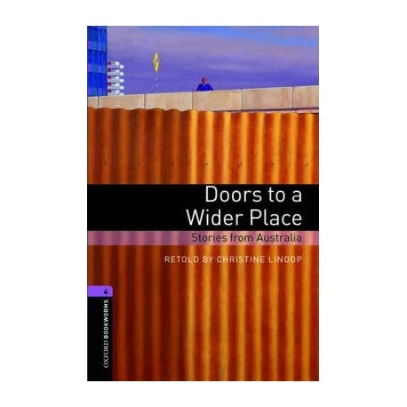 Oxford Bookworms: Doors to a Wider Place + CD Oxford University Press 9780194792806