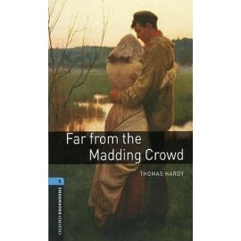 Oxford Bookworms: Far from the Madding Crowd + CD