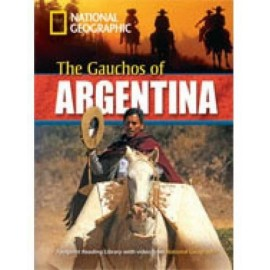 National Geographic Footprint Readers: The Gauchos of Argentina + DVD