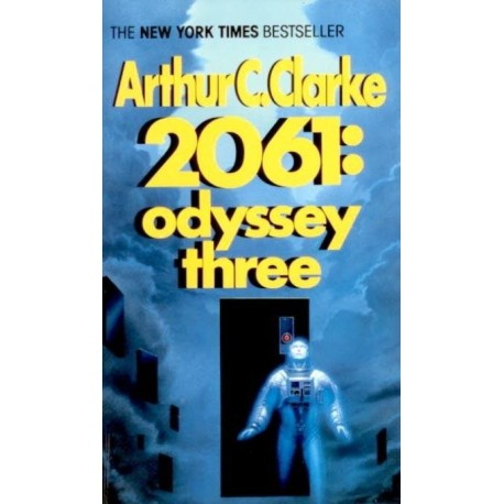 an analysis of the book 2061 of odyssey three by arthur c clarke which went fast with little plot