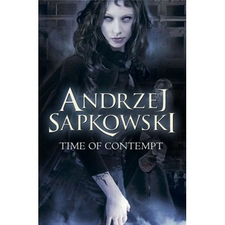 Time of Contempt (The Witcher Book 4) Gollancz 9780575090941
