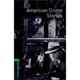 Oxford Bookworms: American Crime Stories + mp3 audio download