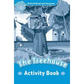 Oxford Read and Imagine Level 1: The Treehouse Activity Book