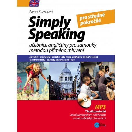 Simply Speaking 3 pro středně pokročilé + MP3 Audio CD Edika 9788026609933